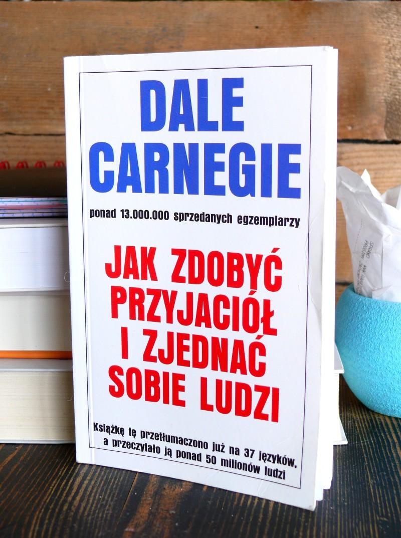 Dale Carnegie, jak zdobyć przyjaciół i zjednać sobie ludzi, książka, public relations, biznes, coaching, relacje społeczne