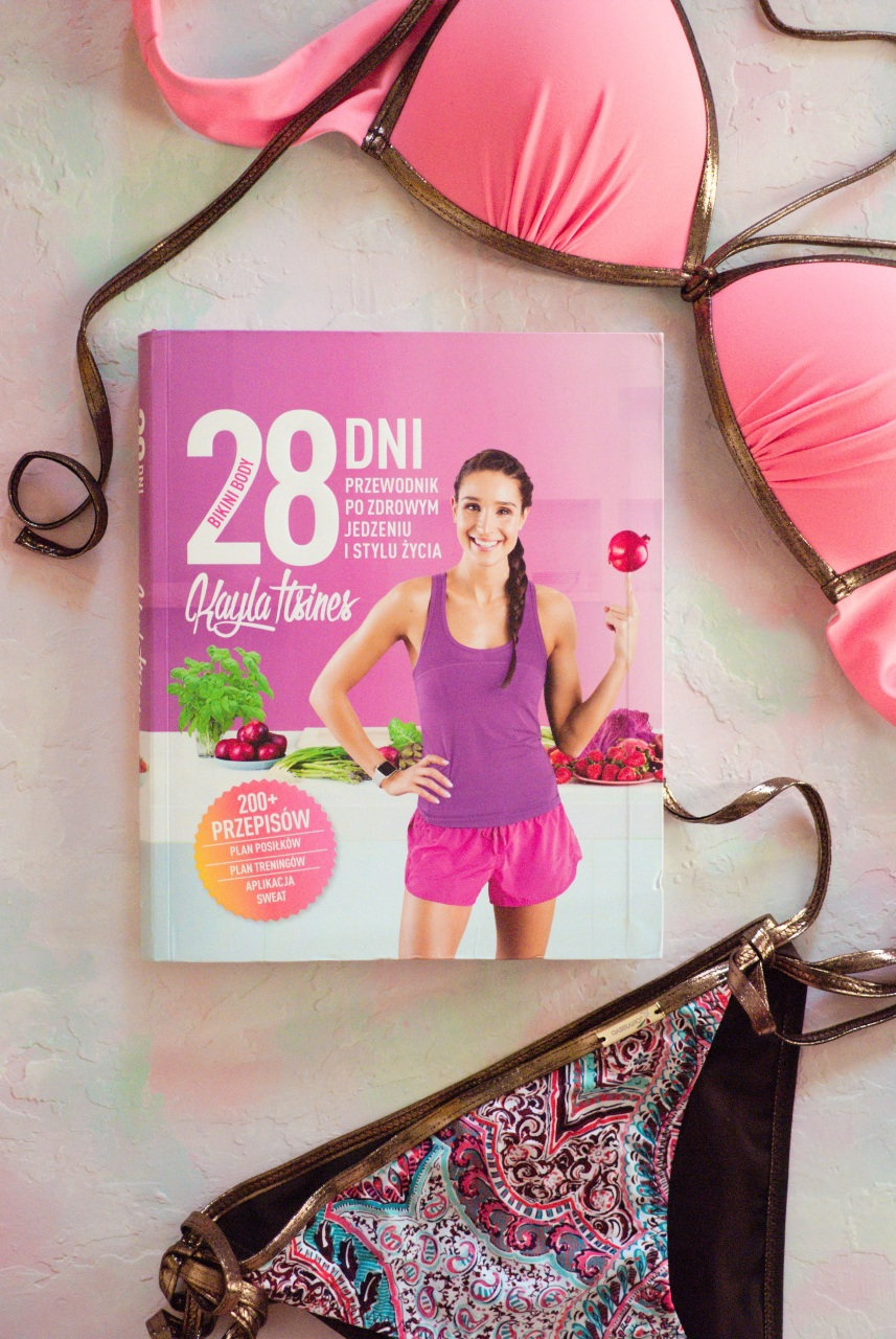 """Kayla Itsines - """"28 dni Bikini Body. Przewodnik po zdrowym jedzeniu i stylu życia"""""""